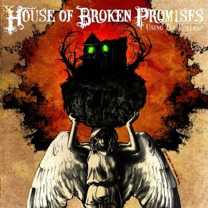 House Of Broken Promises 歌手頭像