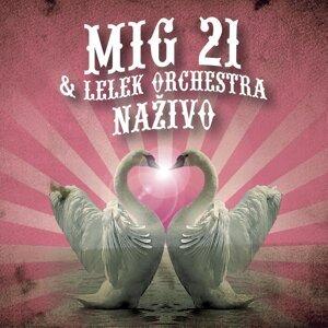 MIG 21 & LeLek Orchestra 歌手頭像