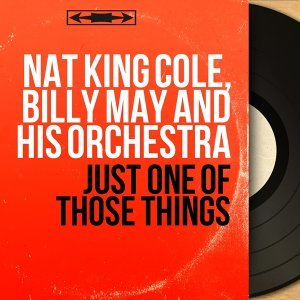 Nat King Cole, Billy May and His Orchestra 歌手頭像