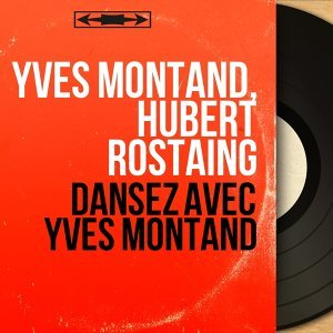 Yves Montand, Hubert Rostaing 歌手頭像