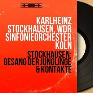 Karlheinz Stockhausen, WDR Sinfonieorchester Köln 歌手頭像