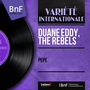 Duane Eddy, The Rebels 歌手頭像