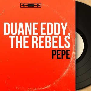 Duane Eddy, The Rebels