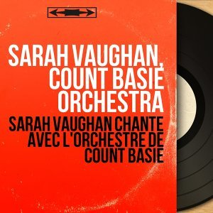 Sarah Vaughan, Count Basie Orchestra 歌手頭像