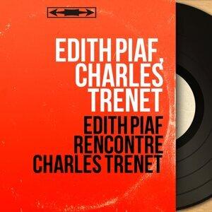 Edith Piaf, Charles Trénet 歌手頭像