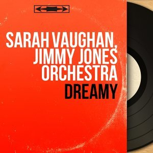 Sarah Vaughan, Jimmy Jones Orchestra 歌手頭像
