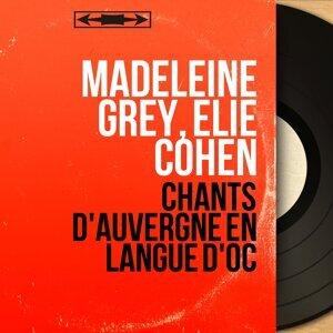 Madeleine Grey, Elie Cohen 歌手頭像