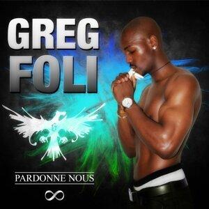 Greg Foli 歌手頭像