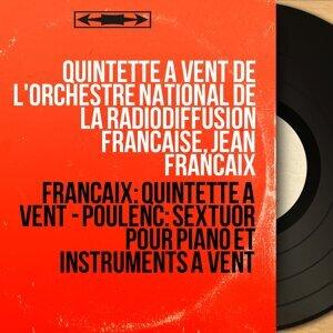 Quintette à vent de l'Orchestre national de la Radiodiffusion Française, Jean Françaix 歌手頭像