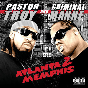 Pastor Troy & Criminal Manne 歌手頭像