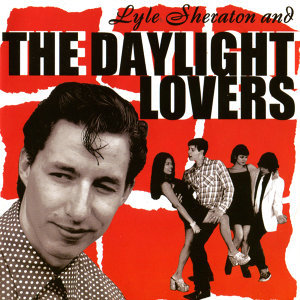 Lyle Sheraton & The Daylight Lovers 歌手頭像