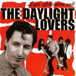 Lyle Sheraton & The Daylight Lovers