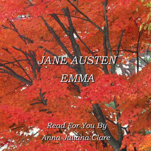 Jane Austen Read By Anna-Juliana Clare 歌手頭像