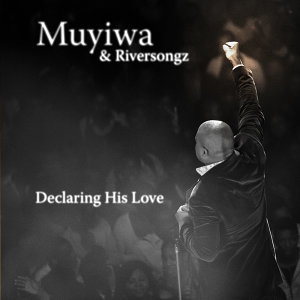 Muyiwa & Riversongz