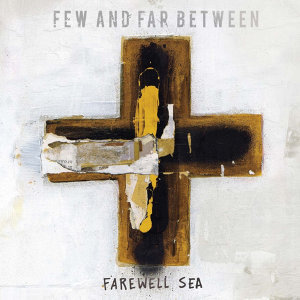 Few and Far Between 歌手頭像