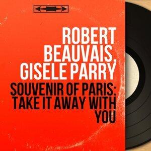Robert Beauvais, Gisèle Parry 歌手頭像