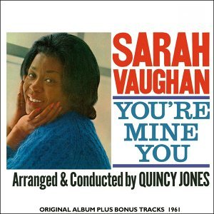 Sarah Vaughan, Quincy Jones and His Orchestra 歌手頭像