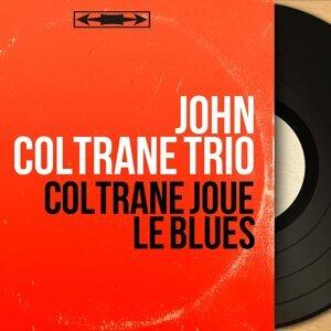 John Coltrane Trio