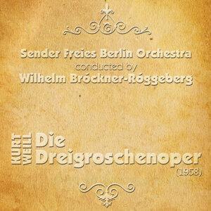 Sender Freies Berlin Orchestra, Wilhelm Brückner-Rüggeberg (conductor) 歌手頭像