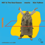 NST & The Soul Sauce meets Kim Yulhee
