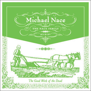 Michael Nace & the Nace Family 歌手頭像