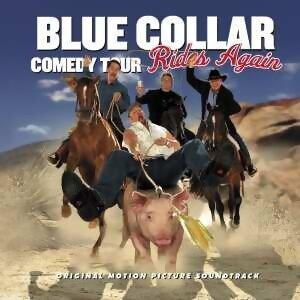 Blue Collar Comedy Tour Rides Again 歌手頭像