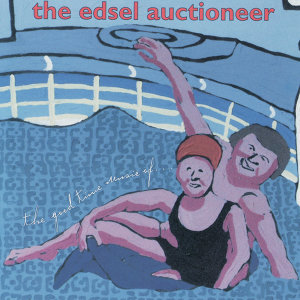 The Edsel Auctioneer 歌手頭像