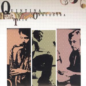 Quintina Trio Orchestra 歌手頭像