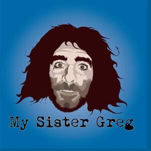 My Sister Greg 歌手頭像