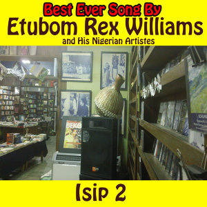 Etubom Rex Williams and His Nigerian Artistes 歌手頭像