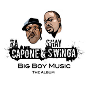 Ra Capone and Shay Swinga 歌手頭像