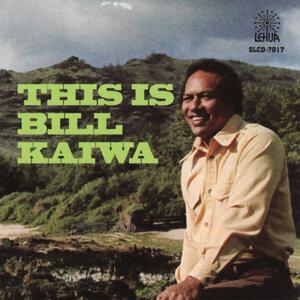 Bill Kaiwa 歌手頭像