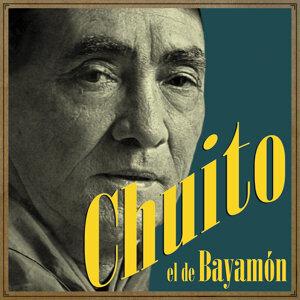 Chuito El De Bayamon