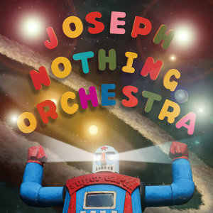 Joseph Nothing Orchestra 歌手頭像