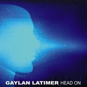 Gaylan Latimer 歌手頭像