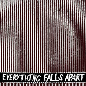 Everything Falls Apart 歌手頭像