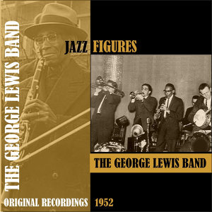 The George Lewis Ragtime Jazz Band Of New Orleans