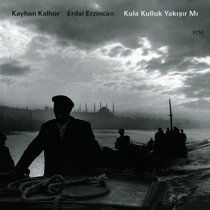 Erdal Erzincan,Kayhan Kalhor 歌手頭像
