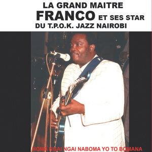 Le Grand Maitre Franco et Ses Star Du T.O.P.K. Jazz Nairobi 歌手頭像