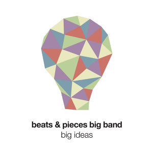 Beats & Pieces Big Band 歌手頭像