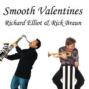 Rick Braun / Richard Elliot 歌手頭像