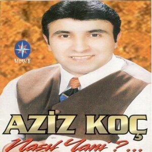 Aziz Koç 歌手頭像