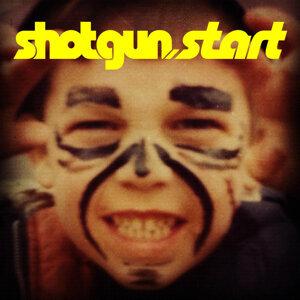 Shotgun Start 歌手頭像