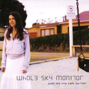 Whole Sky Monitor 歌手頭像