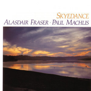 ALASDAIR FRASER & PAUL MACHLIS 歌手頭像