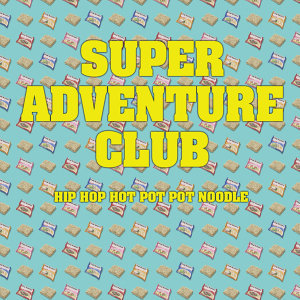 Super Adventure Club 歌手頭像