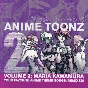 Anime Toonz presents Maria Kawamura 歌手頭像