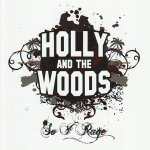 Holly and the Woods