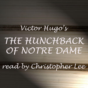 Victor Hugo Read By Christopher Lee
