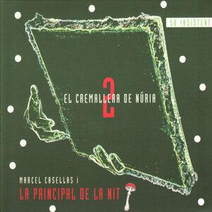 Marcel Casellas I La Principal De La Nit
